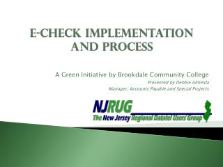 E-Check Implementation and Process
