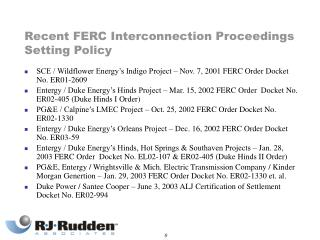 Recent FERC Interconnection Proceedings Setting Policy