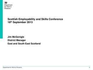 Scottish Employability and Skills Conference  18 th  September 2013