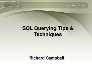 SQL Querying Tips & Techniques