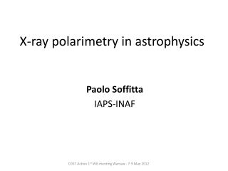 X-ray polarimetry in astrophysics