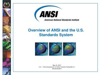 Overview of ANSI and the U.S. Standards System