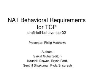 NAT Behavioral Requirements for TCP draft-ietf-behave-tcp-02