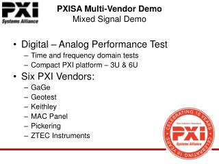 PXISA Multi-Vendor Demo Mixed Signal Demo