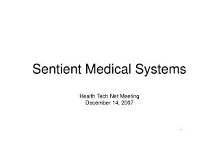 Sentient Medical Systems