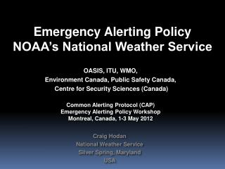 Emergency Alerting Policy NOAA's National Weather Service