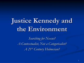 Justice Kennedy and the Environment