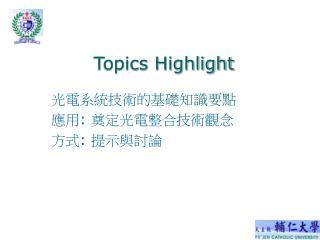 Topics Highlight
