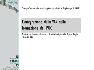 Convegno/mostra sulla nuova stagione urbanistica in Puglia dopo il DRAG