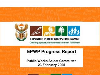 EPWP Progress Report Public Works Select Committee 23 February 2005
