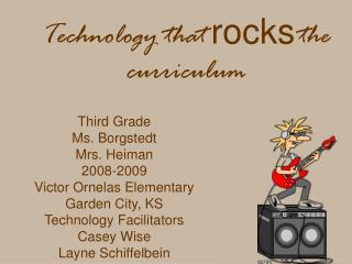 Technology that rocks the curriculum