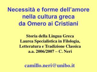 Necessit� e forme dell�amore  nella cultura greca  da Omero ai Cristiani