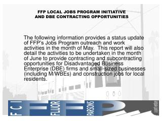 FFP LOCAL JOBS PROGRAM INITIATIVE AND DBE CONTRACTING OPPORTUNITIES