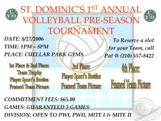 ST. DOMINIC'S 1 ST  ANNUAL VOLLEYBALL PRE-SEASON TOURNAMENT