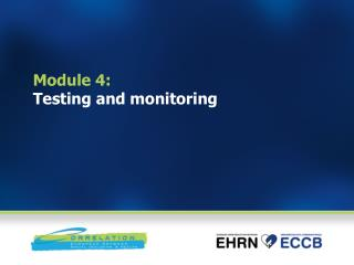 Module 4:  Testing and monitoring