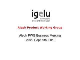 Aleph Product Working Group