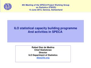 ILO statistical capacity building programme And activities in SPECA