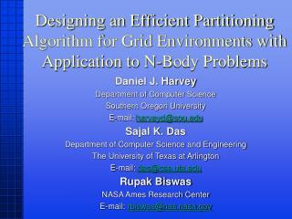 Daniel J. Harvey Department of Computer Science Southern Oregon University