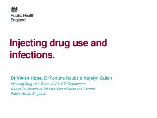 Injecting drug use and  i nfections.