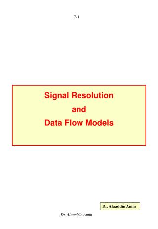 Signal Resolution  and Data Flow Models