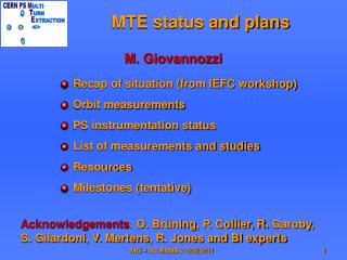 MTE status and plans