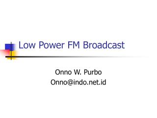 Low Power FM Broadcast