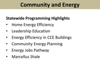 Statewide Programming Highlights Home Energy Efficiency Leadership Education