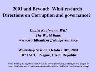 2001 and Beyond:  What research Directions on Corruption and governance?