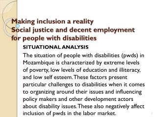 Making inclusion a reality Social justice and decent employment for people with disabilities