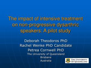 The impact of intensive treatment on non-progressive dysarthric speakers: A pilot study