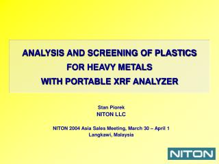 ANALYSIS AND SCREENING OF PLASTICS FOR HEAVY METALS  WITH PORTABLE XRF ANALYZER