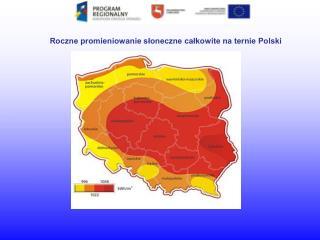 Roczne promieniowanie słoneczne całkowite na ternie Polski