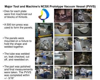Major Tool and Machine's NCSX Prototype Vacuum Vessel (PVVS)