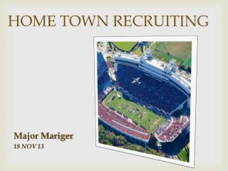 HOME TOWN RECRUITING