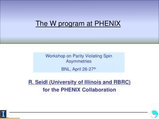 The W program at PHENIX