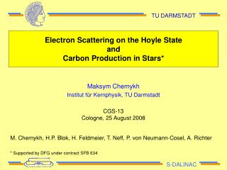 Electron Scattering on the Hoyle State  and  Carbon Production in Stars*
