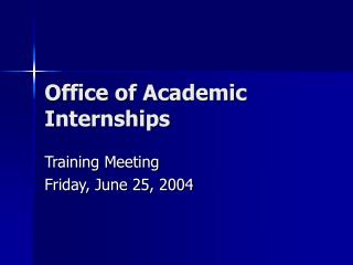Office of Academic Internships
