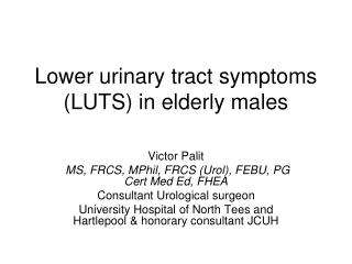 Lower urinary tract symptoms (LUTS) in elderly males
