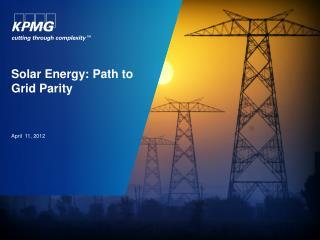 Solar Energy: Path to  Grid Parity