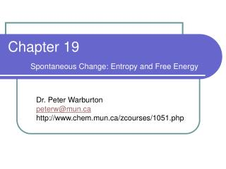 Chapter 19  Spontaneous Change: Entropy and Free Energy