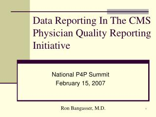 Data Reporting In The CMS Physician Quality Reporting Initiative