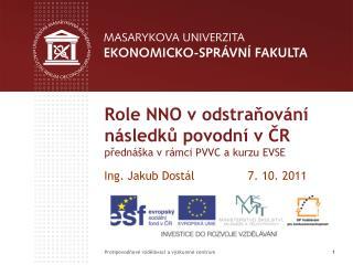 Role NNO v odstraňování následků povodní v ČR přednáška v rámci PVVC a kurzu EVSE