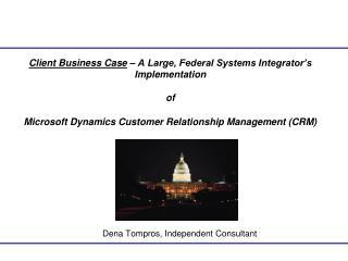 Dena Tompros, Independent Consultant