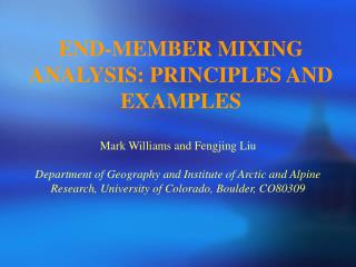 END-MEMBER MIXING ANALYSIS: PRINCIPLES AND EXAMPLES