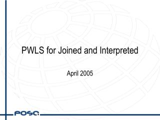 PWLS for Joined and Interpreted