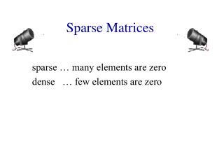 Sparse Matrices