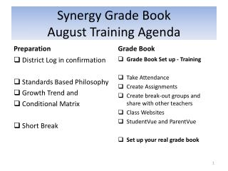 Synergy Grade Book August Training Agenda