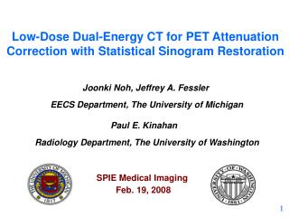 Low-Dose Dual-Energy CT for PET Attenuation Correction with Statistical Sinogram Restoration
