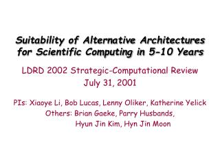 Suitability of Alternative Architectures for Scientific Computing in 5-10 Years