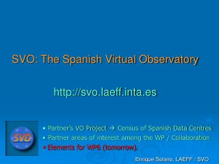 SVO: The Spanish Virtual Observatory svo.laeffta.es